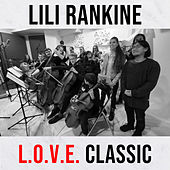 L.O.V.E. Classic by Lili Rankine