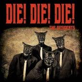 Die! Die! Die de The Residents