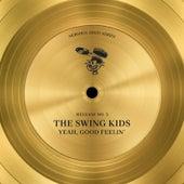 Yeah, Good Feelin' von The Swing Kids