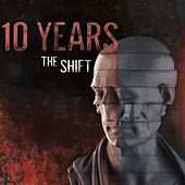 The Shift de 10 Years