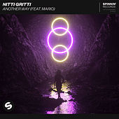 Another Way (feat. Mario) by Nitti Gritti