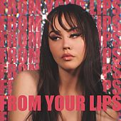 From Your Lips de London