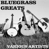 Bluegrass Greats by Various Artists
