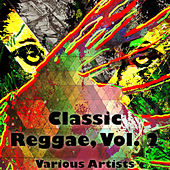 Classic Reggae, Vol. 2 by Various Artists