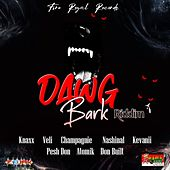 Dawg Bark Riddim by Various Artists
