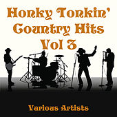 Honky Tonkin' Country Hits Vol. 3 de Various Artists