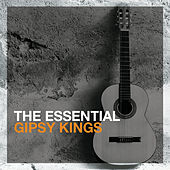 The Essential Gipsy Kings de Gipsy Kings