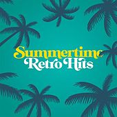 Summertime Retro Hits von Various Artists
