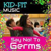 Say No! to Germs by Various Artists