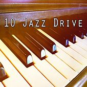 10 Jazz Drive von Chillout Lounge
