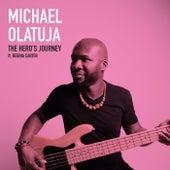 The Hero's Journey von Michael Olatuja