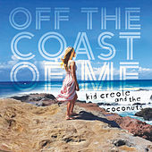 Off the Coast of Me (2020 Vision) de Kid Creole & the Coconuts