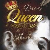 Dear Queen de Ritkashayy