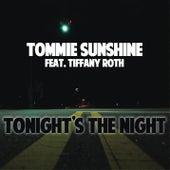 Tonight's The Night von Tommie Sunshine