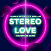 Stereo Love (Wildstylez Remix) von Edward Maya
