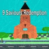 9 Saviours Redemption von Praise and Worship