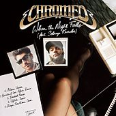 When The Night Falls de Chromeo