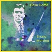 Bella Roma di Bruno Martino