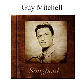 The Guy Mitchell Songbook de Guy Mitchell