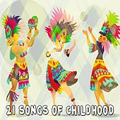 21 Songs of Childhood by Canciones Infantiles