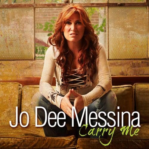 Carry On (Single) by Jo Dee Messina