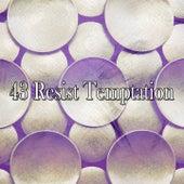 43 Resist Temptation de Zen Meditate