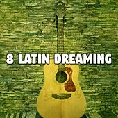 8 Latin Dreaming de Instrumental