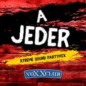 A Jeder (Xtreme Sound Partymix) von voXXclub