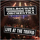 Live At The Triffid de Melbourne Ska Orchestra
