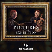 Pictures at an Exhibition by The Piano Guys