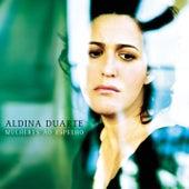 Mulheres ao Espelho de Aldina Duarte