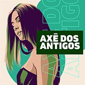 Axé dos Antigos de Various Artists
