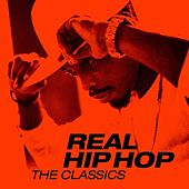 Real Hip Hop: The Classics de Various Artists
