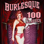 Burlesque - 100 Classics von Various Artists