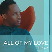 All Of My Love by Lemar
