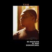 Mi Inicio En El Rap Dominicano von Tys