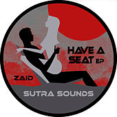 Have a Seat EP by Zaid