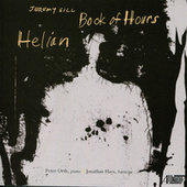 Jeremy Gill: Book of Hours/Helian von Various Artists