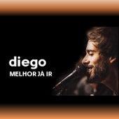 Melhor Já Ir de Diego
