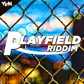 Playfield Riddim by Various Artists