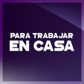 Para Trabajar En Casa by Various Artists