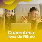 Cuarentena llena de ritmo by Various Artists