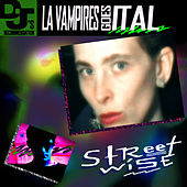 Streetwise by LA Vampires