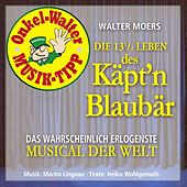 Die 13 1/3 Leben des Käpt'n Blaubär von Various Artists