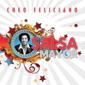 La Salsa Mayor de Cheo Feliciano
