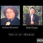 Get It In (Remix) de Kyle Rapps