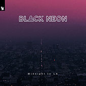 Midnight In LA by The Black Neon