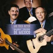 Baladas y Boleros de Mexico de Los Tres Reyes