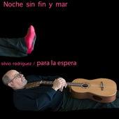 Noche Sin Fin y Mar de Silvio Rodriguez