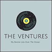 My Bonnie Lies over the Ocean de The Ventures